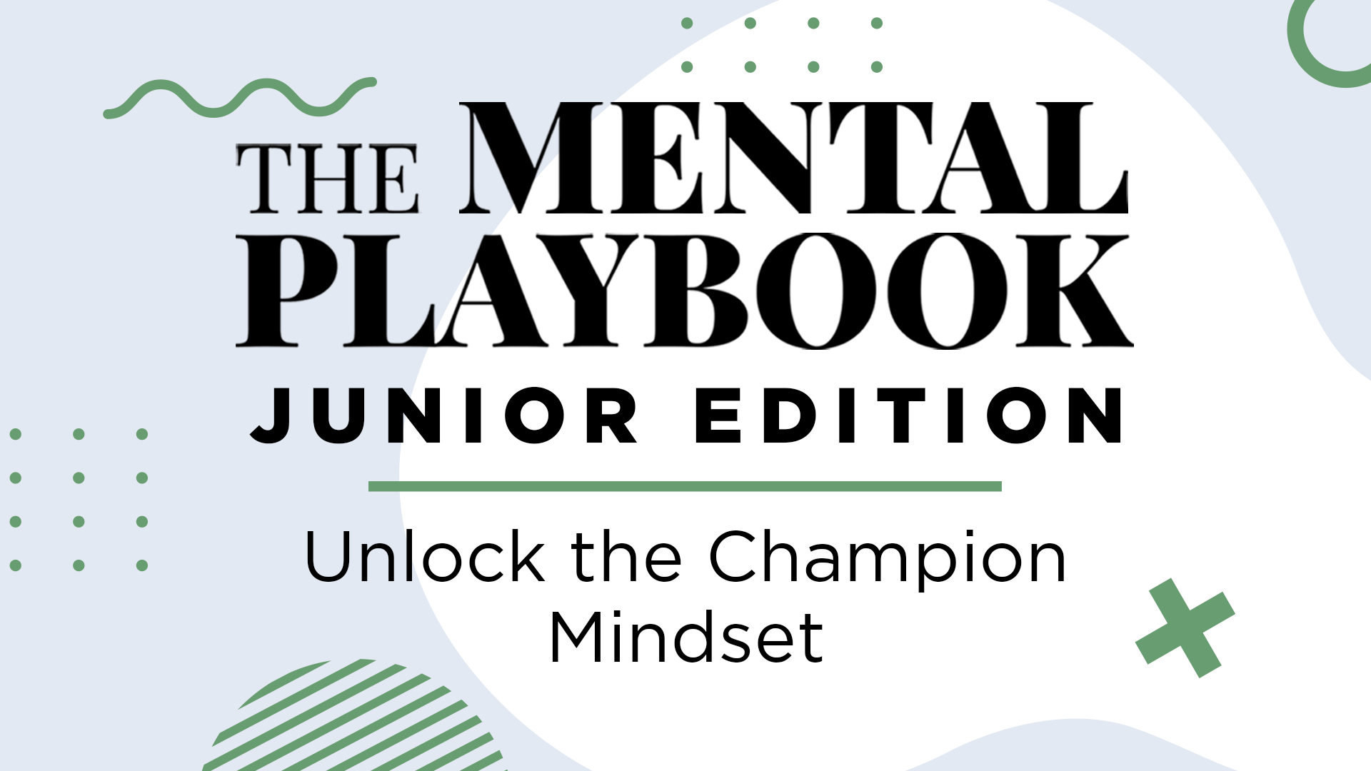 The Mental Playbook Junior Edition